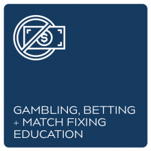 Gambling, Betting and Match Fixing Education
